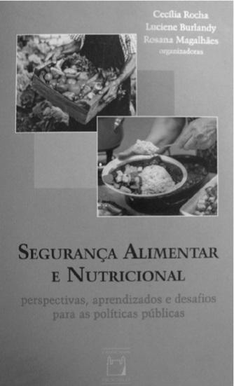 b3b69c271d105 Segurança Alimentar Nutricional  perspectivas, aprendizados e desafios para  as políticas públicas